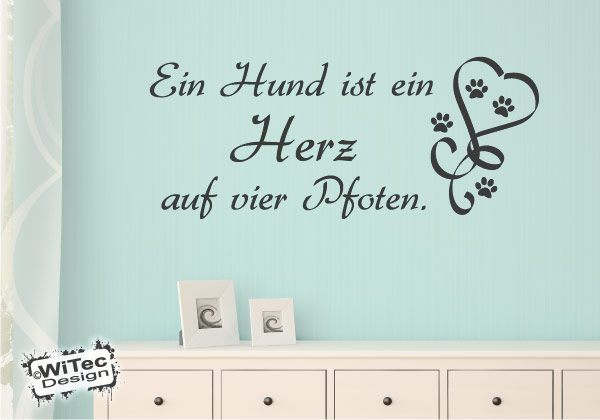 wandtattoo ein hund ist ein herz auf vier pfoten. Black Bedroom Furniture Sets. Home Design Ideas