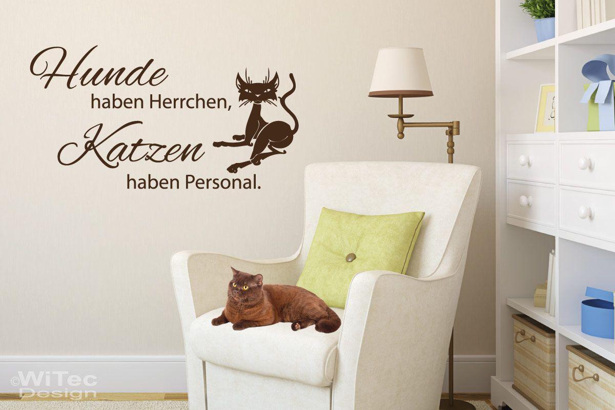 Fabelhaft Wandtatto Beste Wahl Hunde Haben Herrchen, Katzen Haben Personal Wandtattoo