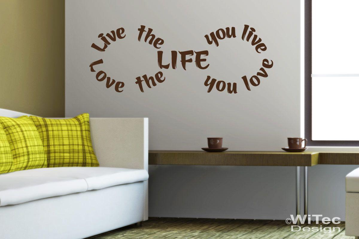 Wandtattoo Love the Life Liebe Leben Wandaufkleber
