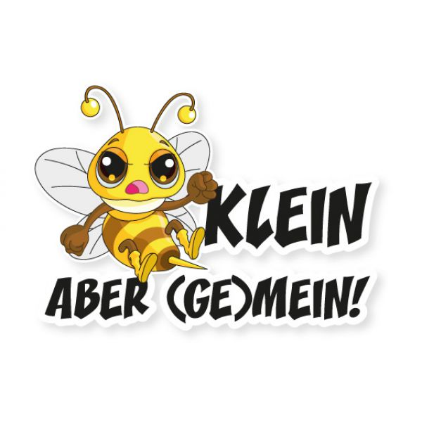 Autoaufkleber Böse Biene KLEIN ABER (GE)MEIN Auto Aufkleber Sticker