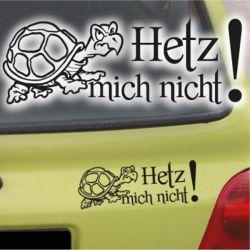 Autoaufkleber Hetz mich nicht! Schildkröte Turtle Sticker