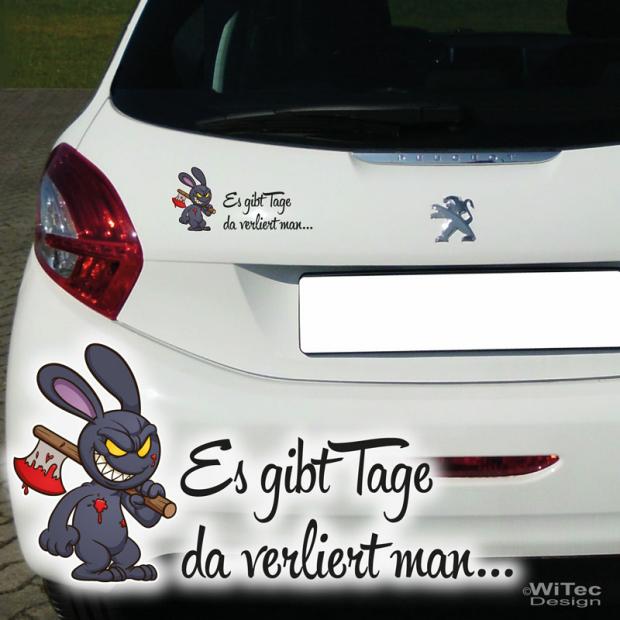 Autoaufkleber Hase Bunny Schriftzug Es Gibt Tage Aufkleber Auto