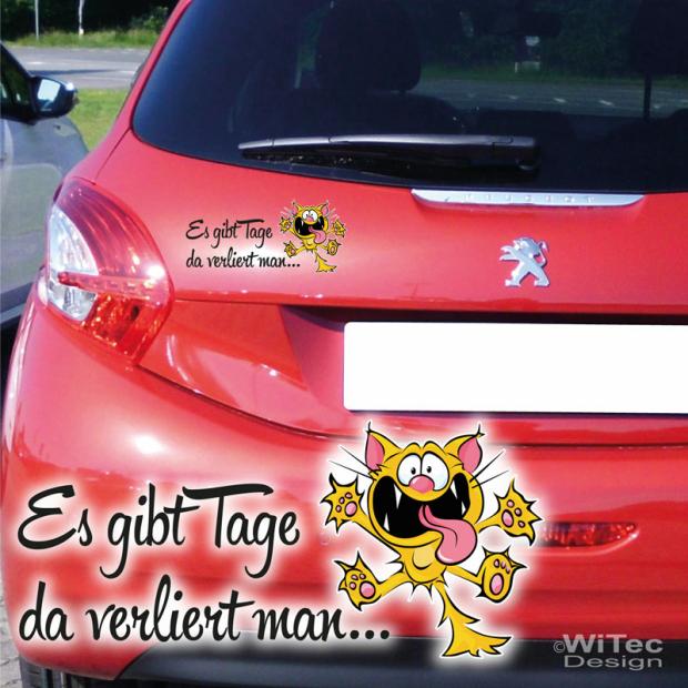Autoaufkleber Katze Schriftzug Es Gibt Tage Aufkleber Auto