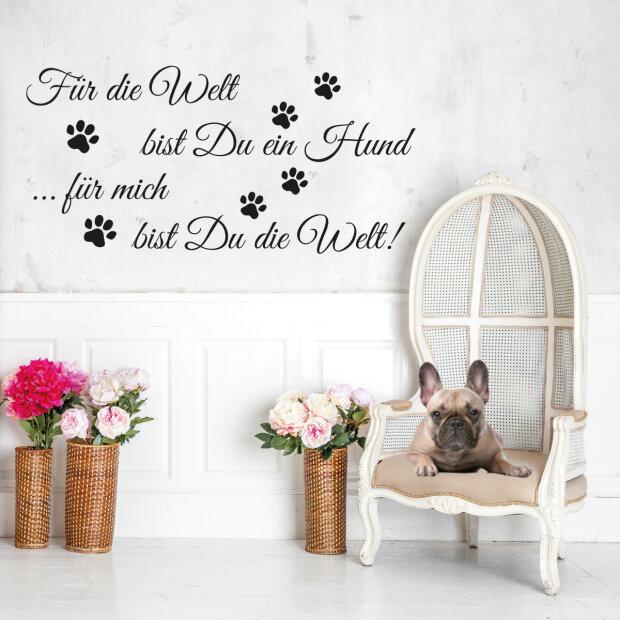 Wandtattoo Fur Die Welt Bist Du Ein Hund Pfoten